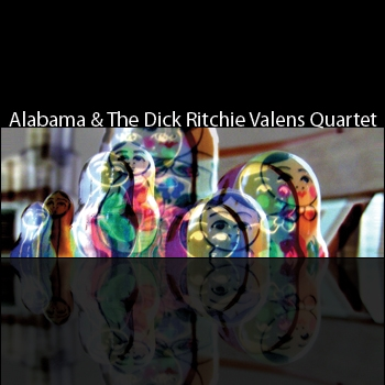 Alabama & The Dick Ritchie Valens Quartet