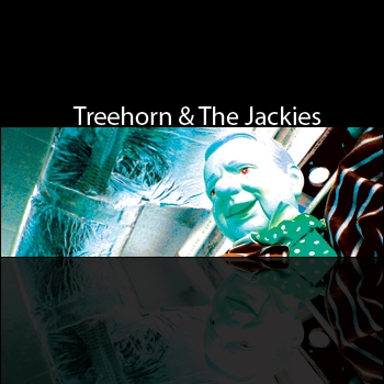 Treehorn & The Jackies