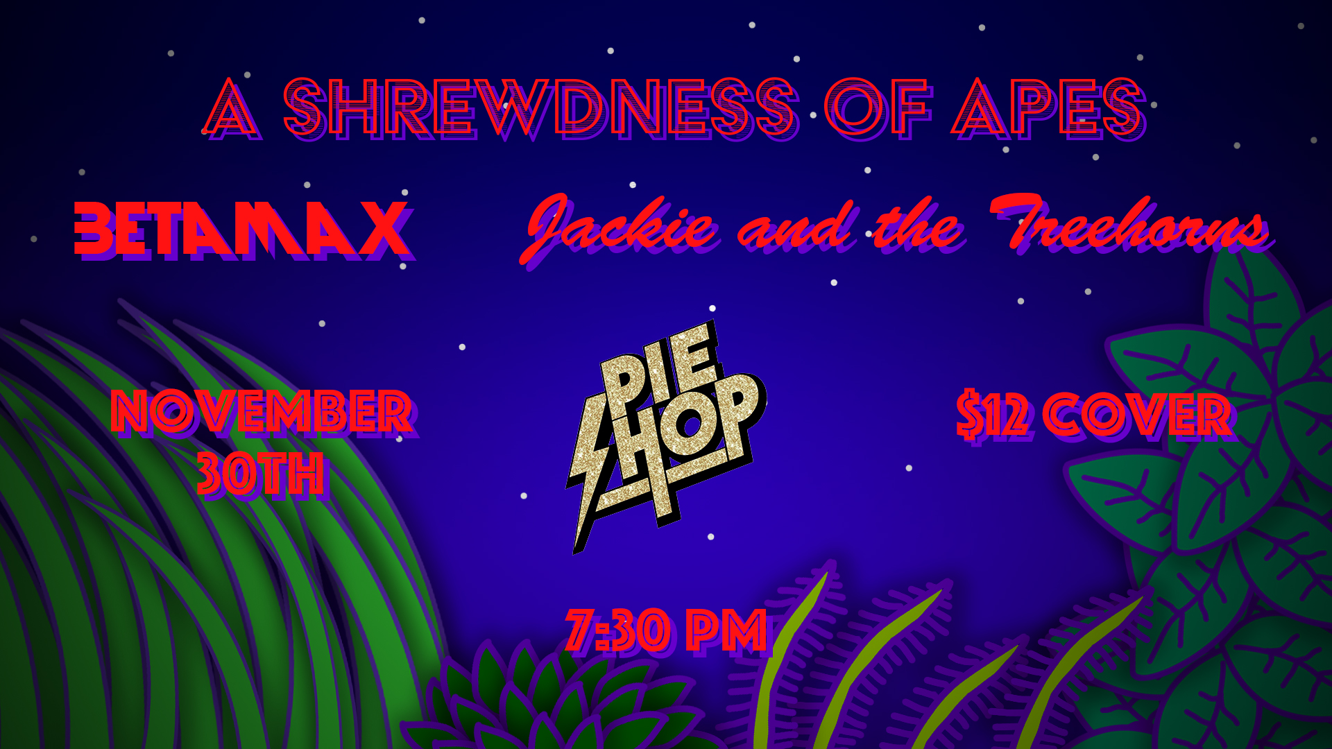 Jackie and The Treehorns @ The Pie Shop