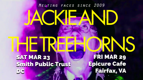 Jackie and The Treehorns March 2019 Shows