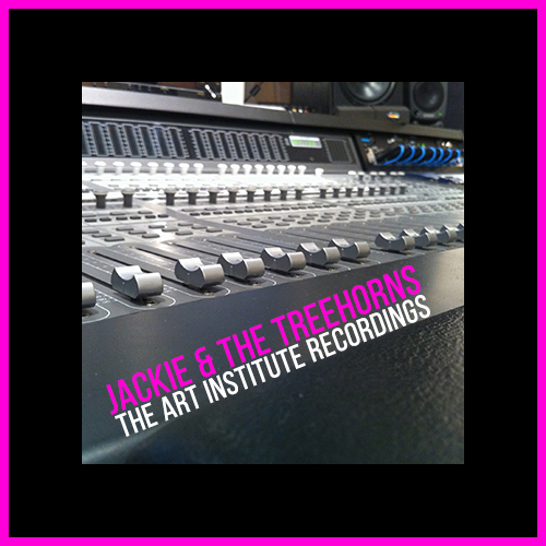 The Art Institute Recordings by Jackie and The Treehorns (Design by Steven Rubin)
